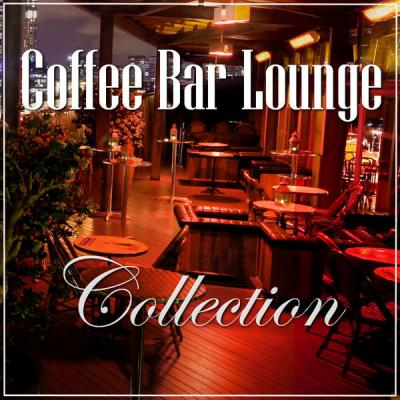 VA - Coffee Bar Lounge: Collection (2017-2019) FLAC