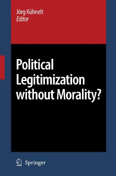 Political Legitimization without Morality