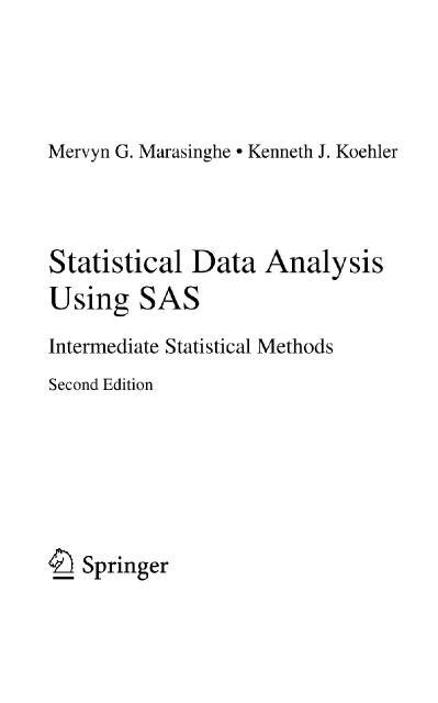 Statistical Data Analysis Using SAS Intermediate Statistical Methods (Springer Tex...