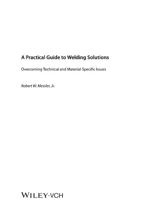 A Practical Guide to Welding Solutions Overcoming Technical and Material-Specific ...