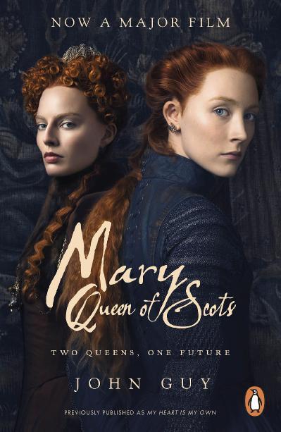 Mary Queen of Scots Film Tie-In