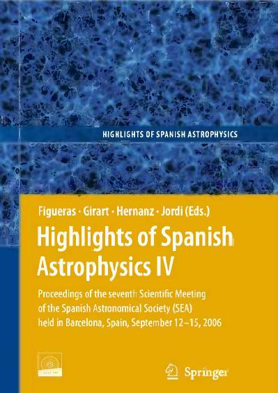 Highlights of Spanish Astrophysics IV Proceedings of the Seventh Scientific Meetin...