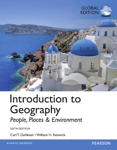 Introduction to Geography People, Places, and Environment, Global Edition