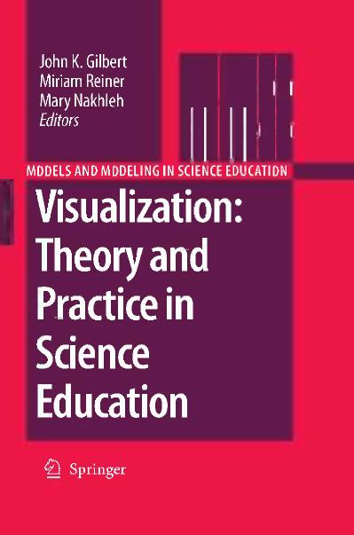 Visualization Theory and Practice in Science Education