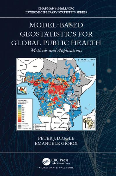 Model-based Geostatistics for Global Public Health Methods and Applications