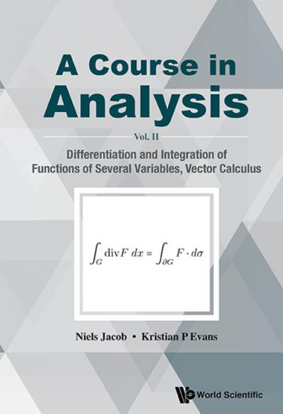 A Course in Analysis Vol  II Differentiation and Integration of Functions of Sev