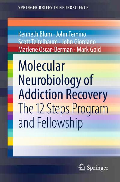 Molecular Neurobiology of Addiction Recovery