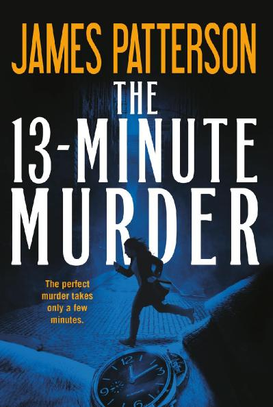 07 The 13-Minute Murder by James Patterson