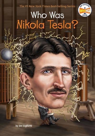 Who Was Nikola Tesla -Penguin Workshop (2018)