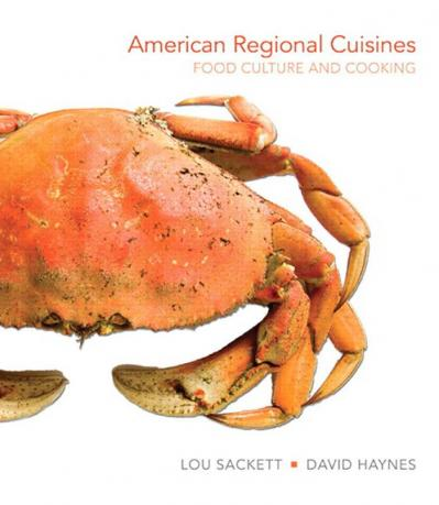 American Regional Cuisines- Food Culture and Cooking