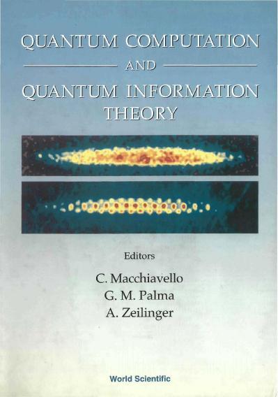 Quantum Computation And Quantum Information Theory
