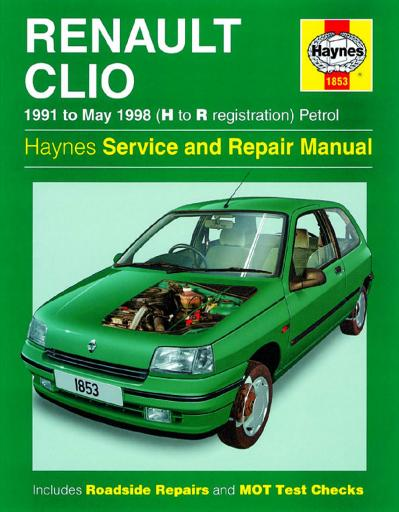 Renault Clio 1991 to May 1998 (H to R regiration), petrol Haynes Service and Repa...