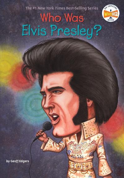 Who Was Elvis Presley -Grosset & Dunlap (2007)