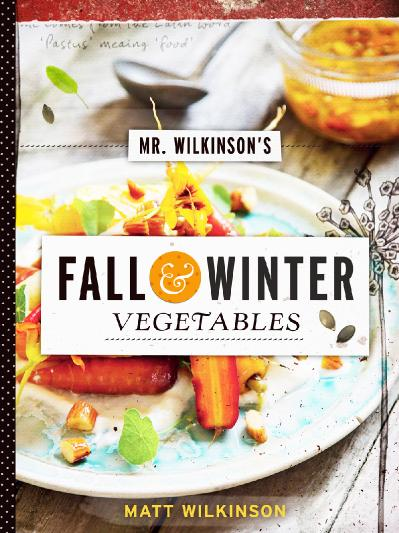 Mr Wilkinson 39 s Fall and Winter Vegetables