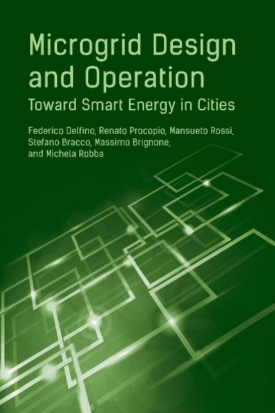 Microgrid Design and Operation Toward Smart Energy in Cities