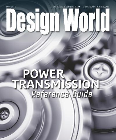 Design World - Power Transmission Reference Guide May (2019)