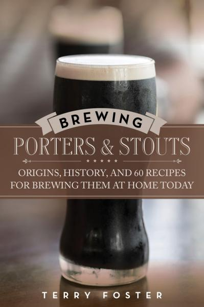 Brewing Porters and Stouts - Terry Foster