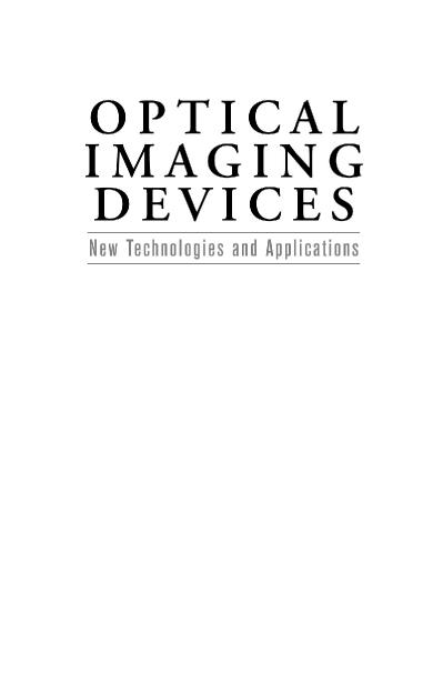 Optical Imaging Devices New Technologies and Applications