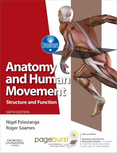 Anatomy and human movement  structure and function-Churchill Livingstone (2012)