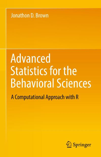 Advanced Statistics for the Behavioral Sciences A Computational Approach with R-S...
