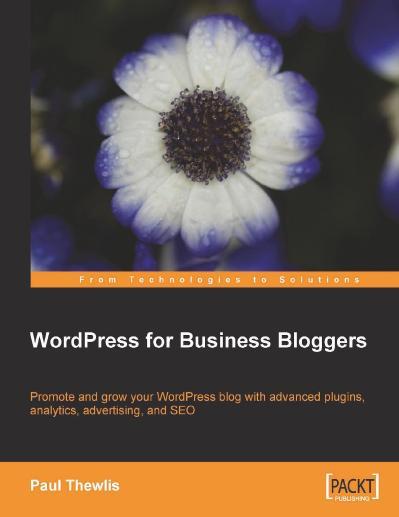 WordPress for Business Bloggers- Pr Paul Thewlis