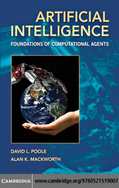 Artificial Intelligence Foundations of Computational Agents