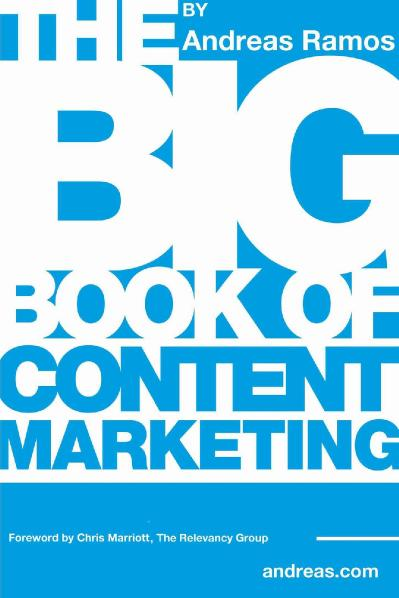 The Big Book of Content Marketing Ramos, Andreas
