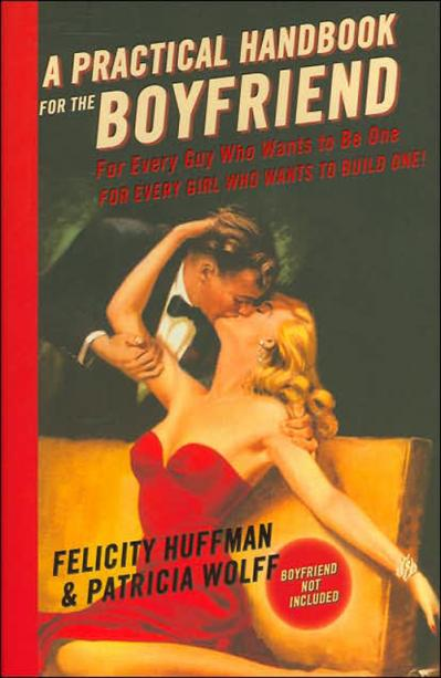 st A Practical Handbook for the Boyfriend - Felicity Huffman