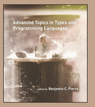 st Advanced-Topics-in-Types-and-Programming-Languages