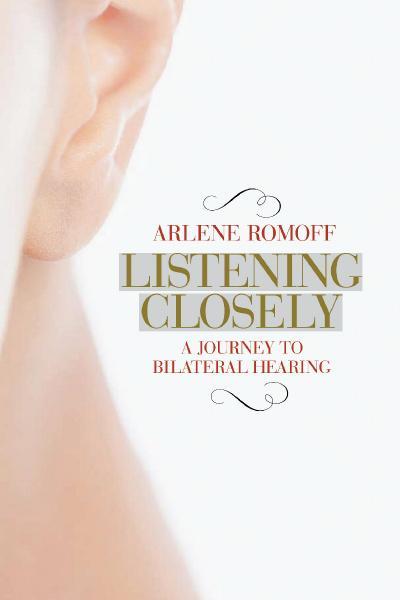 st Listening Closely - Arlene Romoff