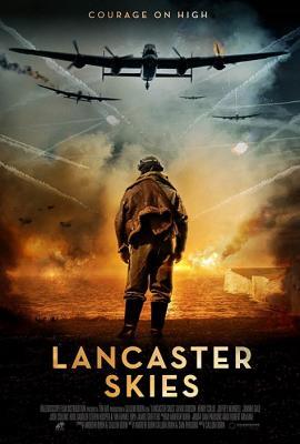 Небеса Ланкастера / Lancaster Skies (2019) WEBRip 1080p | LakeFilms