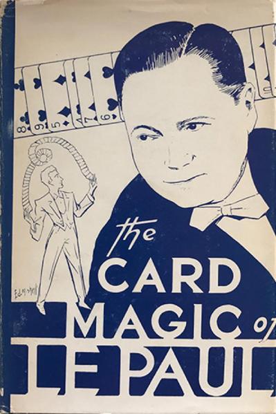 The Card Magic of LePaul Paul LePaul
