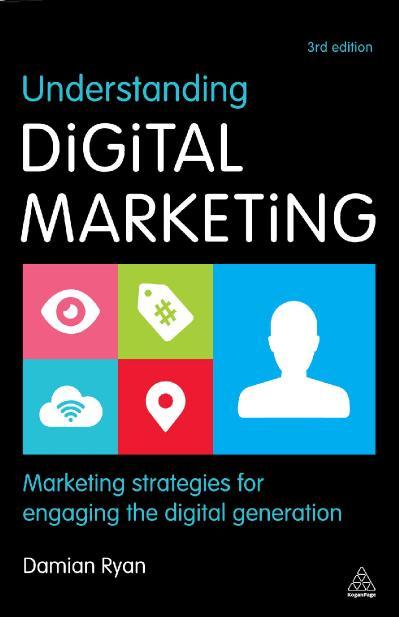 Understanding Digital Marketing- Mar Damian Ryan