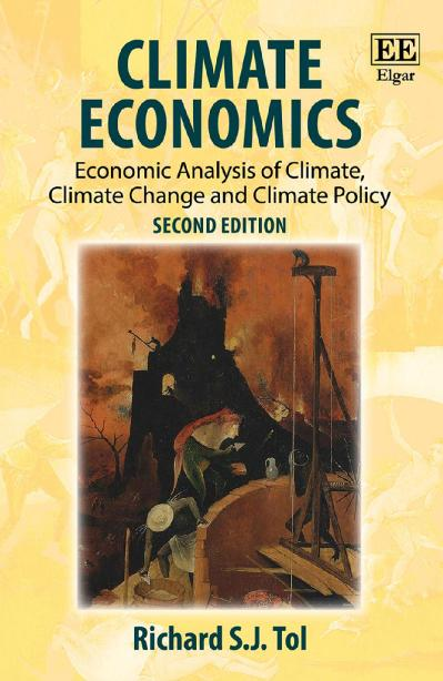 Climate Economics Economic Analysis of Climate, Climate Change and Climate Policy,...