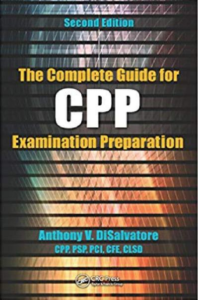 The Complete Guide for CPP Examination Preparation 2nd Edition