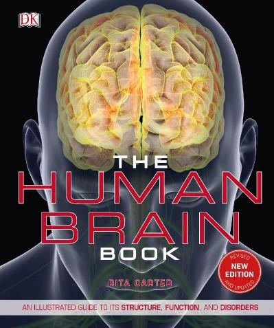 The Human Brain Book- An Illustrated Rita Carter