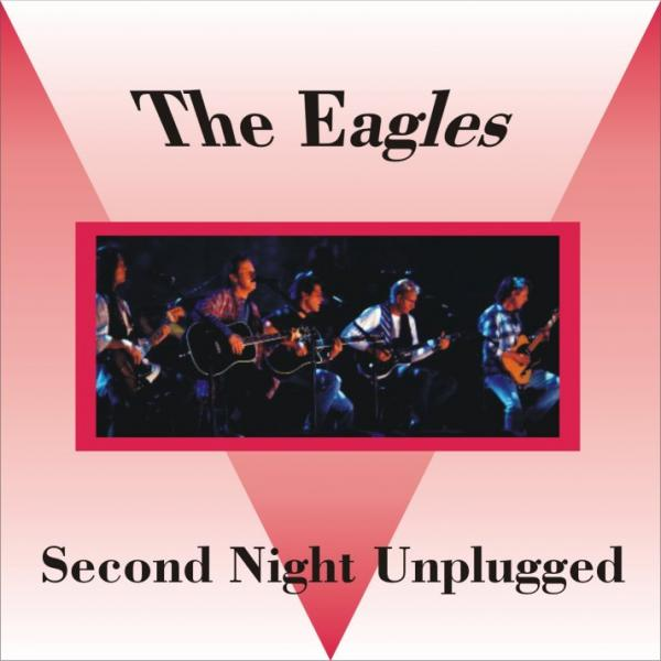 Eagles   (1994)   Mtv Unplugged Second Night