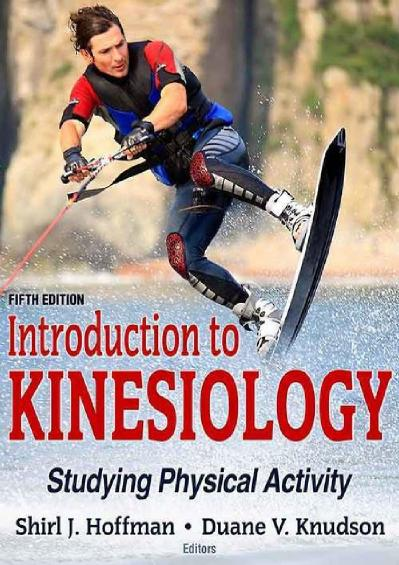 Introduction to Kinesiology Studying Physical Activity 5th Edition