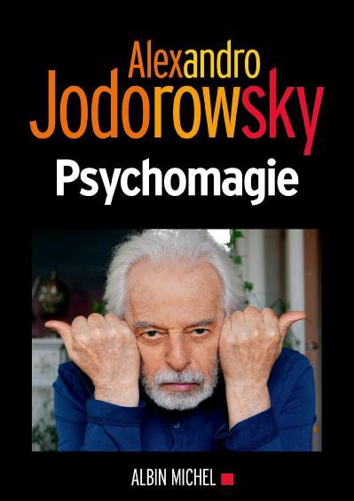 Alexandro Jodorowsky, Psychomagie