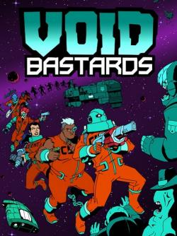 Void Bastards (2019, PC)
