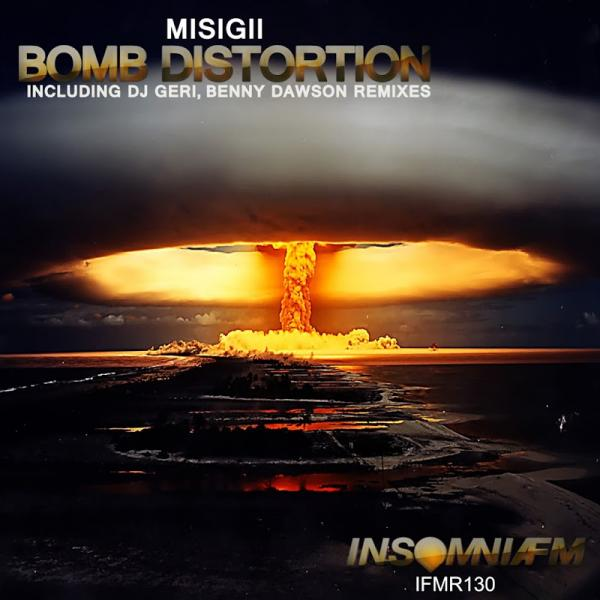 Misigii Bomb Distortion  (2015) Bpm