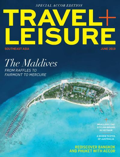 Travel Leisure Southeast Asia  June 2019 Special Accor Edition