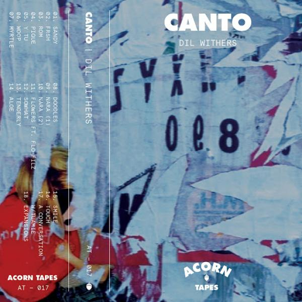 Dil Withers Canto At 017  (2017) Soundz
