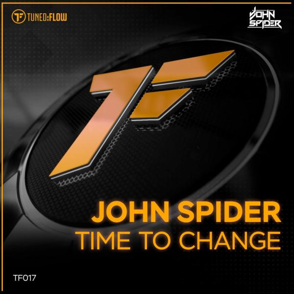 John Spider   Time To Change Tf017  (2019) Justify