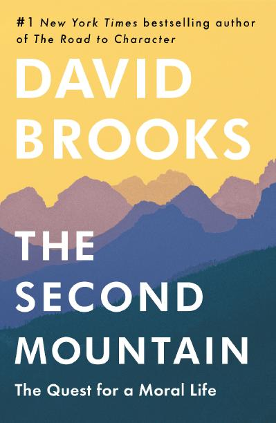 09 THE SECOND MOUNTAIN by David Brooks