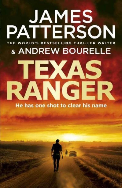 05  Texas Ranger by James Patterson