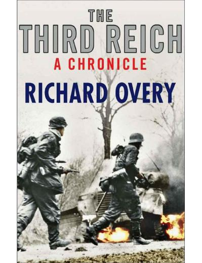 The Third Reich- A Chronicle Richard Overy