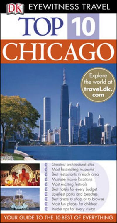 Top 10 Chicago Eyewitness Top 10 Travel Guides