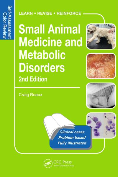 Small Animal Medicine and Metabolic Disorders Self-Assessment Color Review, Second...