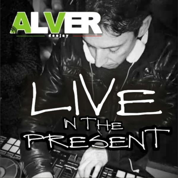 Alver Deejay Live In The Present Single  (2017) Bpm
